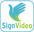 SignVideo. Find out more. Opens in a new window