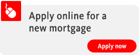 Apply online for a mortgage. Find out more. Opens in a new window