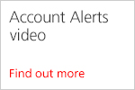Account Alerts video