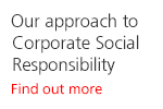 Our approach to Corporate Social Responsibility