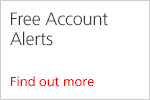 Find out more about our free account alerts