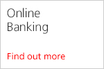 Online Banking. Find out more