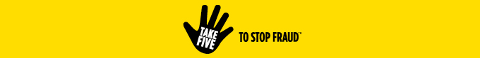 Take Five to stop fraud. Opens in a new window