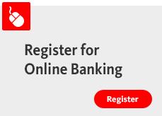 Register for Online Banking.